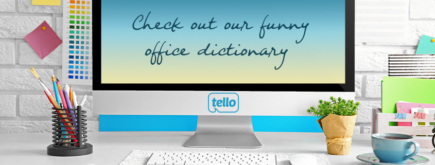 tello funny office dictionary
