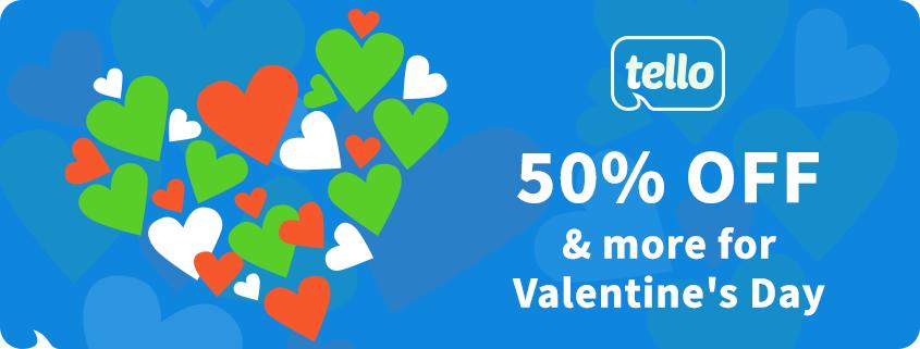 tello valentine offers
