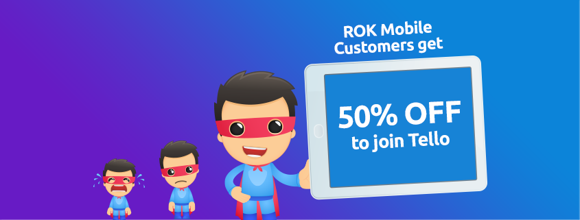 Rok Mobile customers get 50% OFF to join Tello