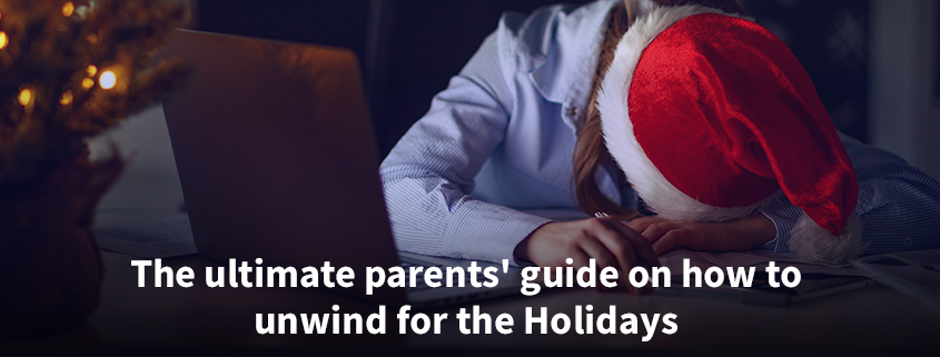 unwind for the holidays