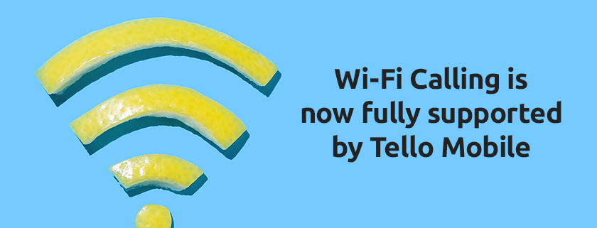 Wi-Fi calling is supported by Tello